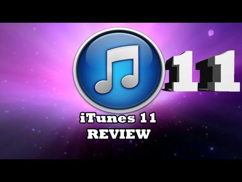 iTunes 11 FULL REVIEW