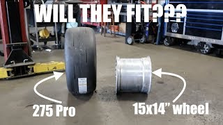 "Can you put a Pro  275 Drag radial  in a 14"" WIDE WHEEL????"
