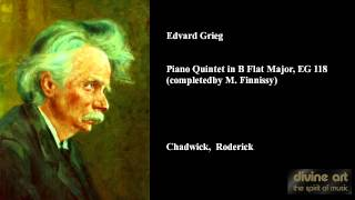 Edvard Grieg, Piano Quintet in B Flat Major, EG 118 (completed by M. Finnissy)