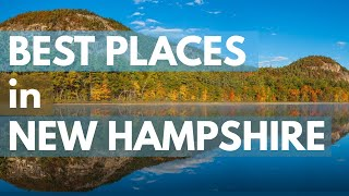 10 Best Travel Destinations in New Hampshire USA