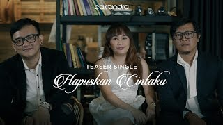 Download Lagu CASSANDRA - HAPUSKAN CINTAKU (TEASER) #22 Gratis STAFABAND