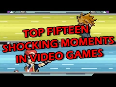 Top Fifteen Shocking Moments in Video Games