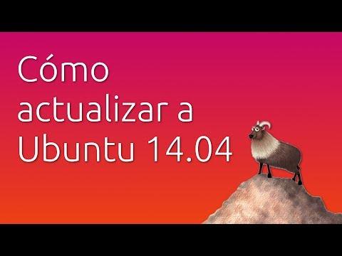 Cómo actualizar a Ubuntu 14.04