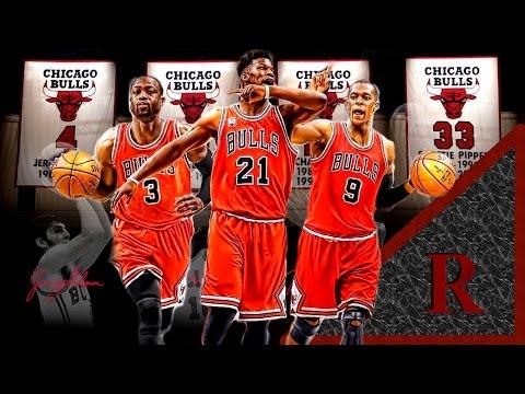 Chicago Bulls Big 3 Hype Video   Dwayne Wade - Jimmy Butler - Rajon Rondo  ᴴᴰ