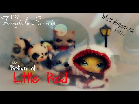 ♔LPS: Fairytale Secrets: The Return of Little Red (Ep. 6)