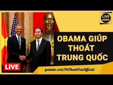 """Tổng Thống Mỹ Obama Tìm Cơ Hội """"Thoát Trung Quốc"""" Cho Việt Nam - Tin Mới Nhất"""