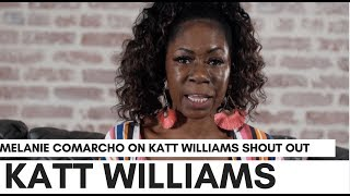"Melanie Comarcho Reaction To Katt Williams Saying She's Been Overlooked: ""I Feel Him.."""