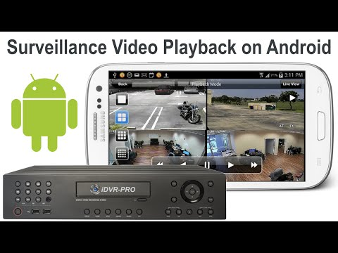 CCTV Surveillance Video Playback on Android Mobile App