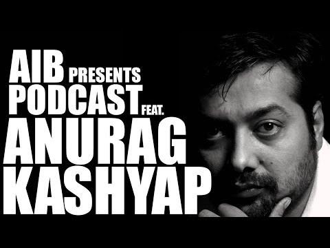 Podcast: Anurag Kashyap