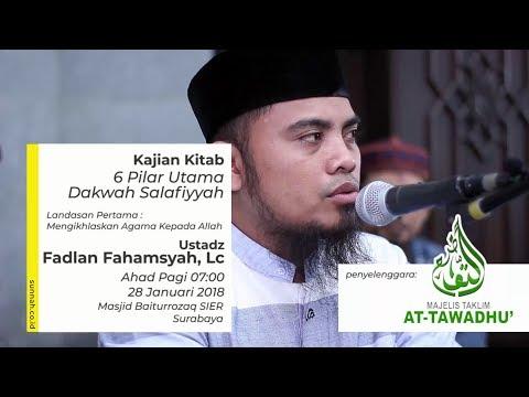 6 Pilar Utama Dakwah Salafiyyah - Ustadz Fadlan Fahamsyah, Lc