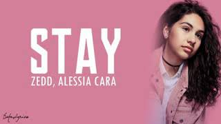 Stay-Zeed Alessia Cara (Lyrics)