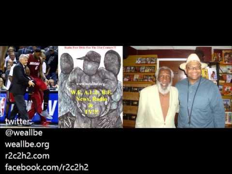 Baba Dick Gregory: LeBron James Faked Cramping & Fixed NBA Games~6/22/2014