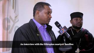 Interview with the Ethiopian martyrs' families