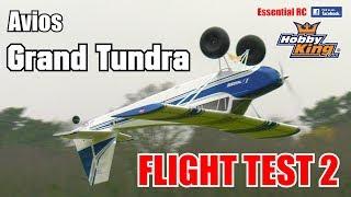 AVIOS GRAND TUNDRA RC BUSH PLANE (1.7m wingspan, flaps and light system): ESSENTIAL RC FLIGHT TEST 2
