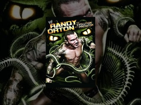 WWE Randy Orton: The Evolution Of A Predator