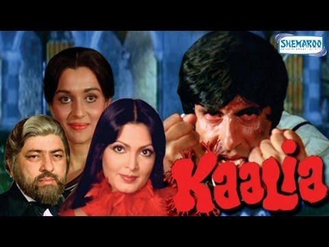 Kaalia (1981) - Bollywood Movie - Amitabh Bachchan,asha Parekh,parveen Babi,amjad Khan,pran video