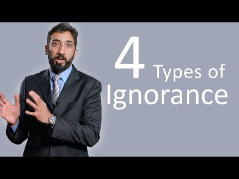4 Types of Ignorance - Nouman Ali Khan - Malaysia Tour 2015
