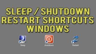 Create Shutdown / Restart / Sleep Shortcuts in Windows 7 or Vista