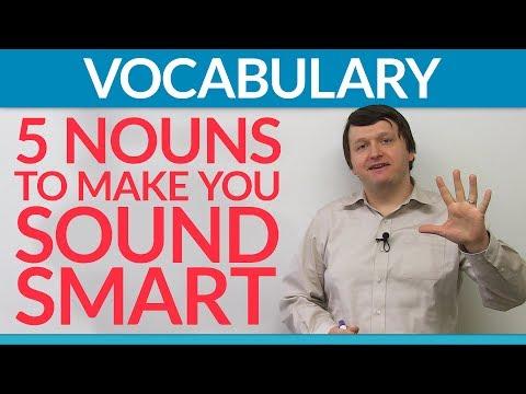 5 nouns to make you sound smart