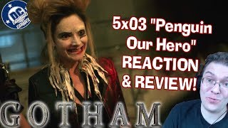Gotham 5x03 Penguin Our Hero REACTION & REVIEW! Harley Quinn!