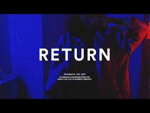 "Trap Soul Type Beat ""Return"" Guitar R&B Instrumental 2019"