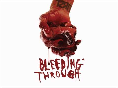 Bleeding Through - On Wings Of Lead