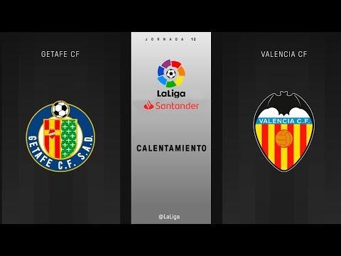 Calentamiento Getafe CF vs Valencia CF