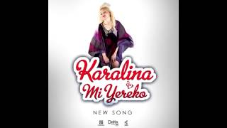 Karalina -  Mi Yereko   (Audio   2014 NEW HIT!!!)