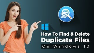 How To Delete Duplicate Files On Windows 10 | Delete Duplicate Image, Video, Audio, Files In PC