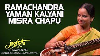 Ramachandra Yaman Kalyani Misra Chapu - Jayanthi Kumaresh (Album: Jagruthi An Awakening)
