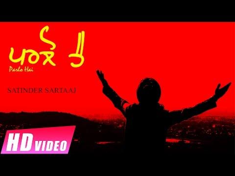 Parlo Hai | Satinder Sartaaj | New Punjabi Songs 2016