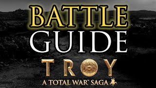 BATTLE GUIDE! - Total War: Troy Beginner's Guide