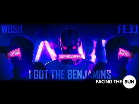 Wosh & Feel - I Got The Benjamins