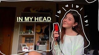 In My Head by Ariana Grande Cover