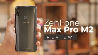 ZenFone Max Pro M2 Review: The Best Budget Phone to Buy?