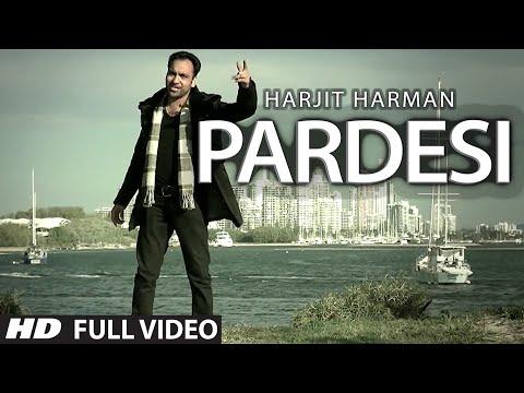 PARDESI HARJEET HARMAN OFFICIAL FULL VIDEO SONG | JHANJHAR