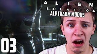 DAS ALIEN macht uns die Hölle Heiß ! | Alien Isolation (Alptraum Modus) #03 | [Deutsch/German]