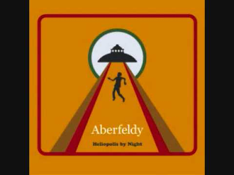 Aberfeldy - Heliopolis By Night
