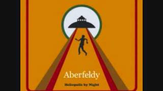 Watch Aberfeldy Heliopolis By Night video