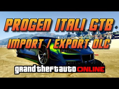 GTA Online[GTA5] Progen Itali GTB - Import/export New Super Car!