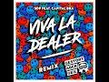 view Viva la Dealer - Gestört aber GeiL Remix