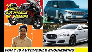 All about Automobile Engineering
