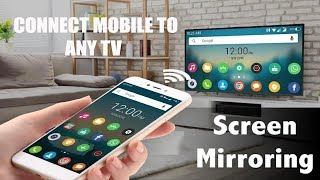 HOW TO CONNECT MOBILE PHONE TO TV  ||  SHARE MOBILE PHONE SCREEN ON TV  ||  SCREEN MIRRORING