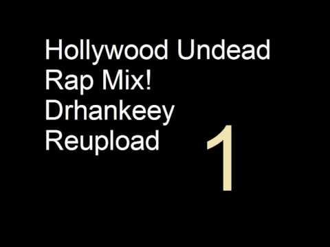 Hollywood Undead - Rap Mix! - Drhankeey REUPLOAD