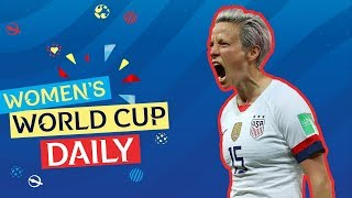 Rapinoe double fires USA into semi-finals | Women's World Cup Daily