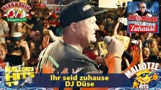 DJ Düse - Ihr Seid Zuhause