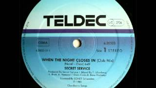 Watch Secret Service When The Night Closes In video