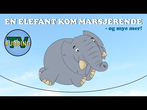 En elefant kom marsjerende - og mye mer! | Norske barnesanger MIX