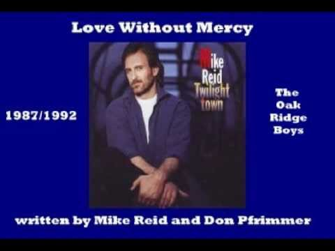 Mike Reid - Love Without Mercy ( + lyrics 1992)
