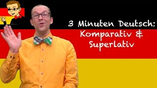 Comparative & Superlative Adjectives - 3 Minuten Deutsch #62 - Deutsch lernen